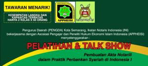 Pelatihan & Talk Show Pembuatan Akta Notariil dalam Praktik Perbankan Syariah di Indonesia I